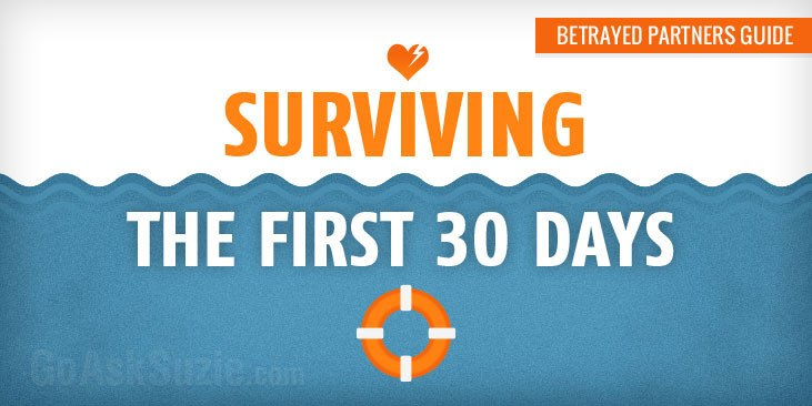 Surviving the First 30 Days After Discovering the Affair