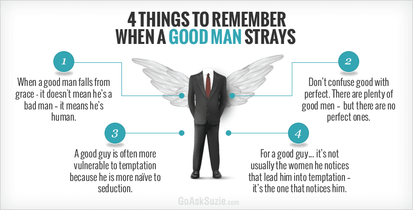 4 things to remember when a good man strays