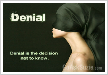 Denial is a decision