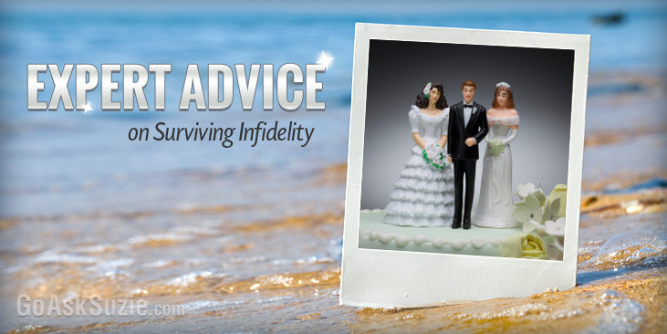 Expert Advice on Surviving Infidelity