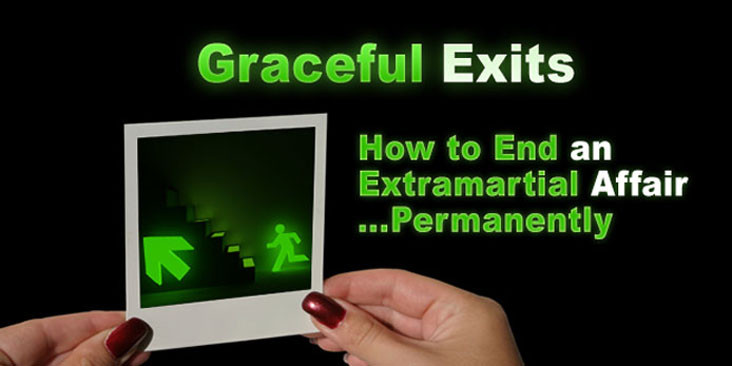 How to Exit the Affair Permanently and Gracefully