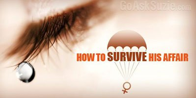 A Woman's Guide on How to Survive His Affair