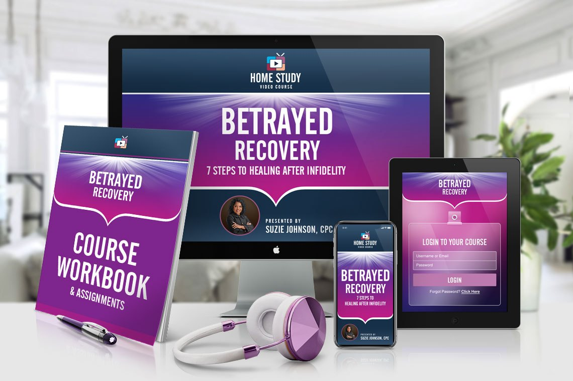 Betrayed Recovery - Infidelity Recovery Online Home-Study Course for Betrayed Partners