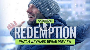 Wayward Rehab Affair Recovery Course Video Preview