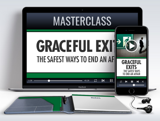 Graceful Exits - Safest Ways to Exit and Affair