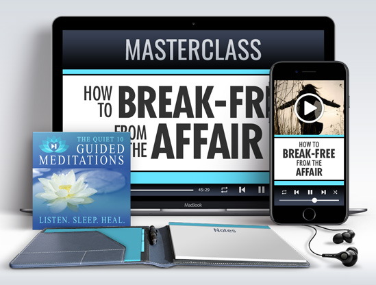 How to Break-Free from the Affair