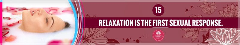 Relaxation Is The First Sexual Response