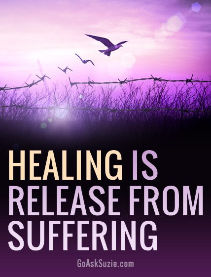 Healing from your husband's affair is the release from suffering.