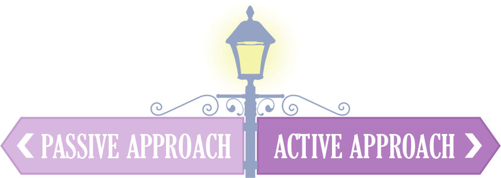 Passive Approach Vs Active Approach