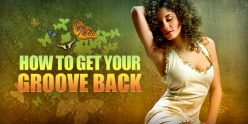 how-to-get-your-groove-back