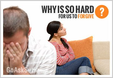 Why Is So Hard For Us To Forgive?