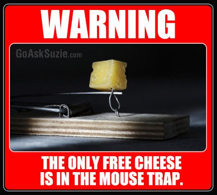 The Only Free Cheese Is In The Mouse Trap Compressor